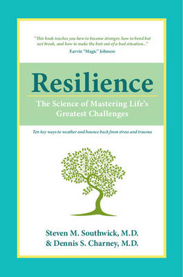 Resilience: The Science of Mastering Life's Greatest Challenges (Paperback)