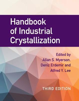 Handbook of Industrial Crystallization (Hardback)