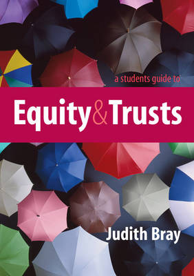 A Student's Guide to Equity and Trusts (Hardback)