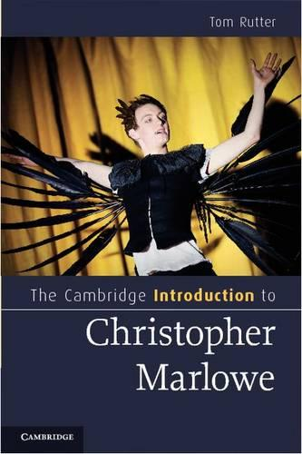 The Cambridge Introduction to Christopher Marlowe - Cambridge Introductions to Literature (Hardback)