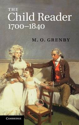 The Child Reader, 1700-1840 (Hardback)