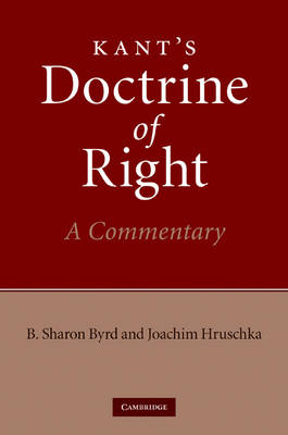 Kant's Doctrine of Right: A Commentary (Hardback)