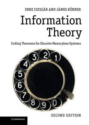 Information Theory: Coding Theorems for Discrete Memoryless Systems (Hardback)