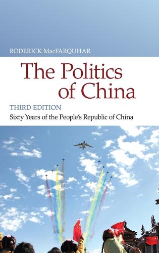 The Politics of China: Sixty Years of The People's Republic of China (Hardback)