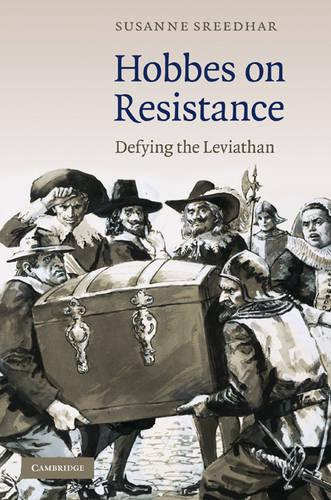 Hobbes on Resistance: Defying the Leviathan (Hardback)