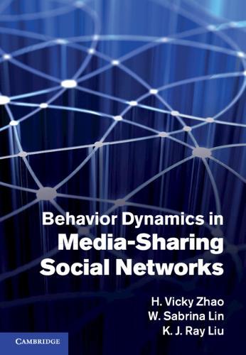 Behavior Dynamics in Media-Sharing Social Networks (Hardback)