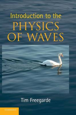 Introduction to the Physics of Waves (Hardback)