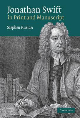 Jonathan Swift in Print and Manuscript (Hardback)