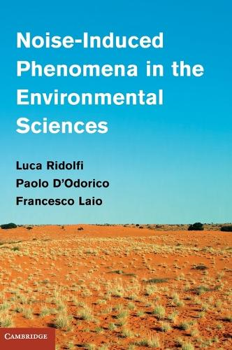 Noise-Induced Phenomena in the Environmental Sciences (Hardback)