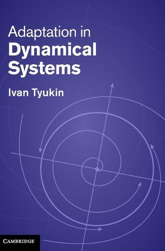 Adaptation in Dynamical Systems (Hardback)