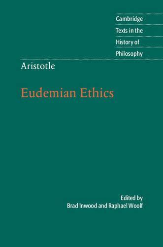 Aristotle: Eudemian Ethics - Cambridge Texts in the History of Philosophy (Hardback)
