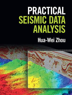 Practical Seismic Data Analysis (Hardback)