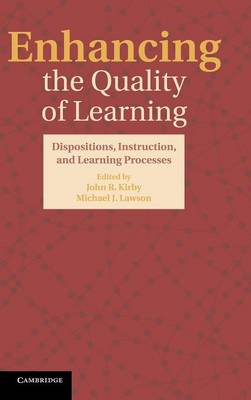 Enhancing the Quality of Learning: Dispositions, Instruction, and Learning Processes (Hardback)
