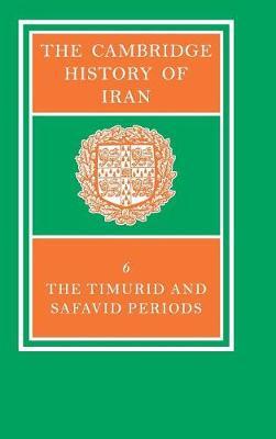 The Cambridge History of Iran - The Cambridge History of Iran 7 Volume Set in 8 Pieces (Hardback)