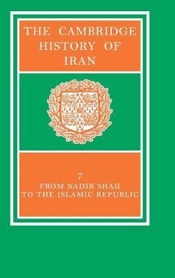 The Cambridge History of Iran 7 Volume Set in 8 Pieces: Volume 7 - The Cambridge History of Iran (Hardback)