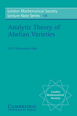 Analytic Theory of Abelian Varieties - London Mathematical Society Lecture Note Series 14 (Paperback)