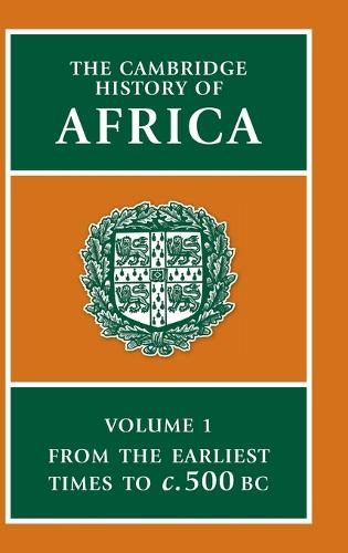 The Cambridge History of Africa - The Cambridge History of Africa (Hardback)