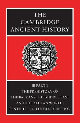 The Cambridge Ancient History - The Cambridge Ancient History Volume 3 (Hardback)