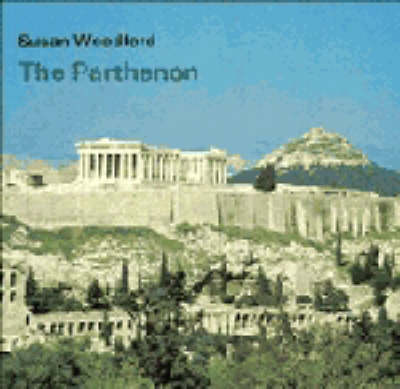 Cambridge Introduction to World History: The Parthenon (Paperback)