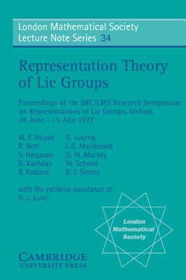 Representation Theory of Lie Groups - London Mathematical Society Lecture Note Series 34 (Paperback)
