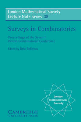 Surveys in Combinatorics - London Mathematical Society Lecture Note Series 38 (Paperback)
