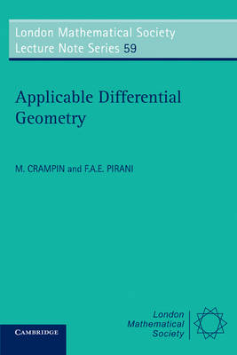 London Mathematical Society Lecture Note Series: Applicable Differential Geometry Series Number 59 (Paperback)