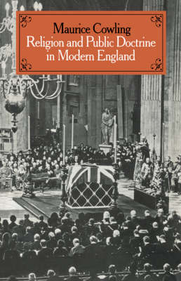 Cambridge Studies in the History and Theory of Politics Religion and Public Doctrine in Modern England: Volume 1 (Hardback)