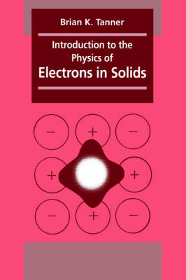 Introduction to the Physics of Electrons in Solids (Hardback)