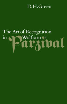 The Art of Recognition in Wolfram's 'Parzival' (Hardback)