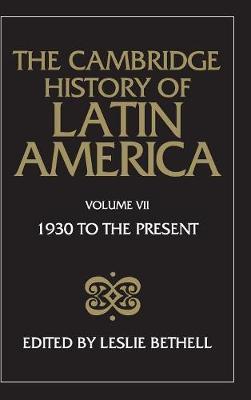 The Cambridge History of Latin America - The Cambridge History of Latin America 12 Volume Hardback Set (Hardback)