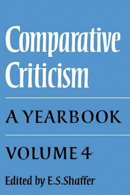 Comparative Criticism: The Language of the Arts Volume 4 (Hardback)