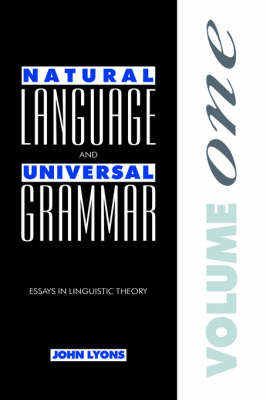 Natural Language and Universal Grammar: Volume 1: Essays in Linguistic Theory (Hardback)