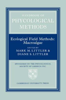 Handbook of Phycological Methods: Handbook of Phycological Methods: Volume 4 Ecological Field Methods - Macroalgae v.4 (Hardback)
