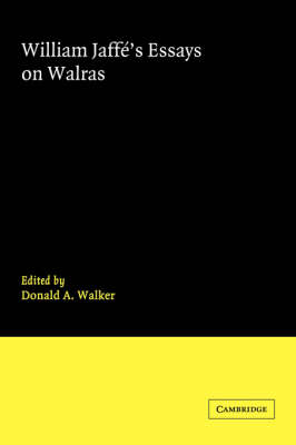 William Jaffe's Essays on Walras (Hardback)
