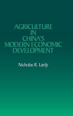 Agriculture in China's Modern Economic Development (Hardback)