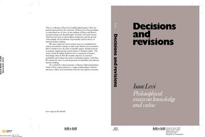 Decisions and Revisions: Philosophical Essays on Knowledge and Value (Hardback)