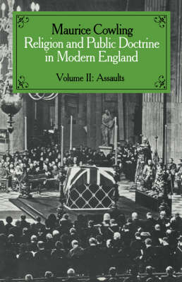 Cambridge Studies in the History and Theory of Politics Religion and Public Doctrine in Modern England: Volume 2 (Hardback)