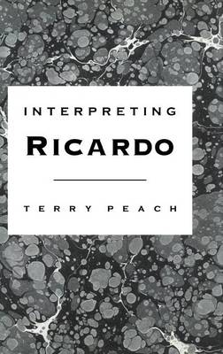 Interpreting Ricardo (Hardback)