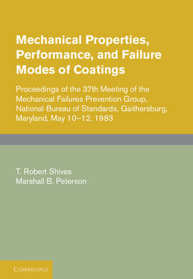Mechanical Properties, Performance, and Failure Modes of Coatings (Hardback)