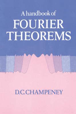 A Handbook of Fourier Theorems (Hardback)