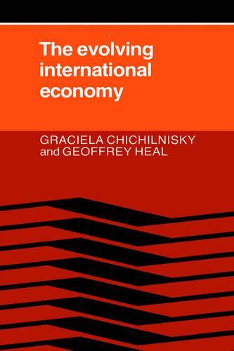 The Evolving International Economy (Hardback)