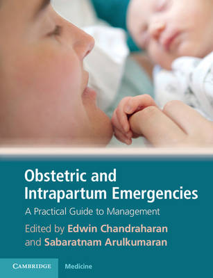 Obstetric and Intrapartum Emergencies: A Practical Guide to Management (Paperback)