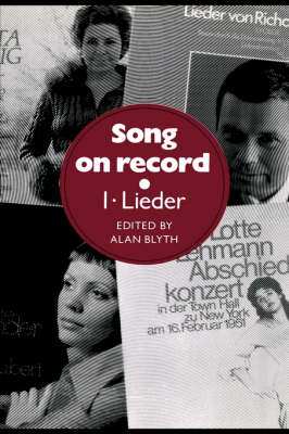 Song on Record: Lieder Volume 1 (Hardback)