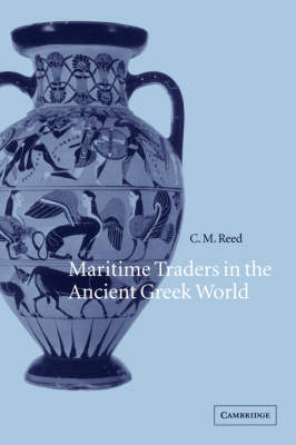 Maritime Traders in the Ancient Greek World (Hardback)