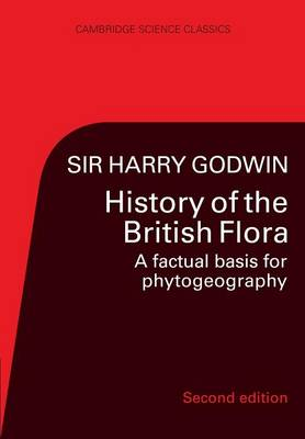 History of the British Flora - Cambridge Science Classics (Paperback)