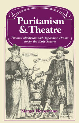 Past and Present Publications: Puritanism and Theatre (Paperback)