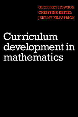 Curriculum Development in Mathematics (Paperback)