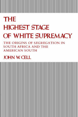 The Highest Stage of White Supremacy (Paperback)