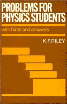 Problems for Physics Students: With Hints and Answers (Paperback)