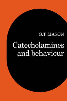 Catecholamines and Behavior (Paperback)